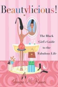 beautylicious-black-girls-guide-fabulous-life-jenyne-m-raines-paperback-cover-art