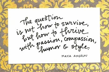 Maya-Angelou-How-to-thrive